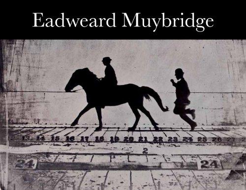 Eadweard Muybridge (Voir Isbn 9783865219268) /Anglais
