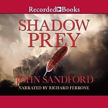 Shadow Prey (       UNABRIDGED) by John Sandford Narrated by Richard Ferrone