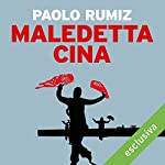Maledetta Cina | Paolo Rumiz
