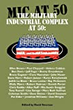 img - for The Military Industrial Complex at 50 book / textbook / text book