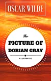 The Picture of Dorian Gray: By Oscar Wilde : Illustrated - Original & Unabridged (Free Audiobook Inside) (English Edition)