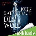 Der Wolf Hörbuch von John Katzenbach Gesprochen von: Simon Jäger