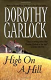 High on a Hill (044652946X) by Garlock, Dorothy