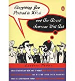 img - for Everything You Pretend to Know and are Afraid Someone Will Ask (Paperback) - Common book / textbook / text book