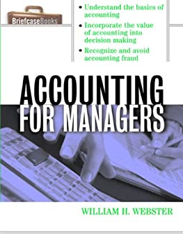 accounting for managers (briefcase books series) - william webster