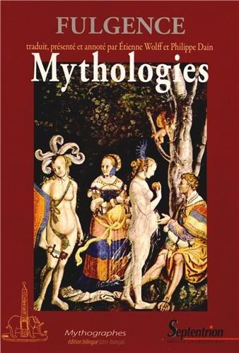 Mythologies : Edition bilingue français-latin