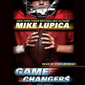 Game Changers, Book 1   Mike Lupica