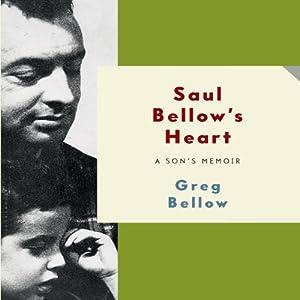 Saul Bellow's Heart Audiobook