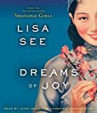 Dreams of Joy: A Novel