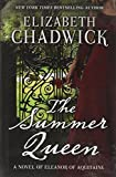 The Summer Queen: A Novel of Eleanor of Aquitaine (Thorndike Press Large Print Historical Fiction)