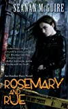 Rosemary and Rue: An October Daye Novel