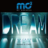 �����m�J�P�� �`Pieces of a dream�` feat. Heartbeat & CO-KEY��mc2