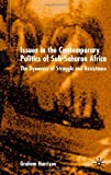 Issues in the Contemporary Politics of Sub-Saharan Africa: The Dynamics of Struggle and Resistance (033398725X) by Harrison, Graham