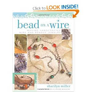 Making Handcrafted Wire and Beaded Jewelry
