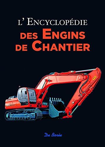 lencyclopedie-des-engins-de-chantier