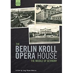 The Berlin Kroll Opera House: Middle of Germany