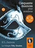 Cinquante nuances plus sombres - La trilogie Fifty shades Volume 2: Livre audio 2 CD MP3 - 679 Mo + 660 Mo