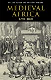 img - for Medieval Africa, 1250-1800 book / textbook / text book