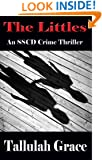 The Littles (SSCD Crime Thriller Book 2)