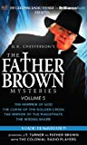 img - for Father Brown Mysteries, The - The Hammer of God, The Curse of the Golden Cross, The Mirror of the Magistrate, and The Wrong Shape: A Radio Dramatization book / textbook / text book