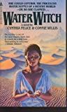Water Witch: A Novel (0441873790) by Willis, Connie