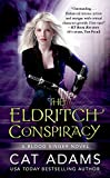 The Eldritch Conspiracy (The Blood Singer Novels Book 5)