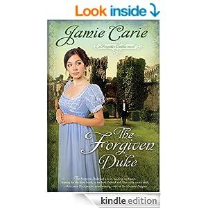 The Forgiven Duke (A Forgotten Castles Novel)