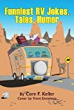img - for Funniest RV Jokes, Tales, Humor by Ruth Rockefeller (2003-01-23) book / textbook / text book