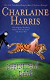 Definitely Dead: A Sookie Stackhouse Novel