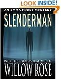 Slenderman (Emma Frost Book 9)
