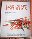 img - for Elementary Statistics: A Brief Version (5th Edition) COLV MP (MONTEREY PENINSULA CA) (Statistics & Probability- MATH 16) book / textbook / text book