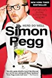 img - for Nerd Do Well: A Small Boy's Journey to Becoming a Big Kid by Pegg, Simon(June 5, 2012) Paperback book / textbook / text book
