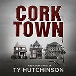 Corktown: Abby Kane Thriller | Ty Hutchinson
