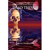 Dead Thingsby Anthony Giangregorio