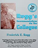 Rugg's Recommendations on the Colleges - 25th Edition