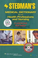 Stedman s Medical Dictionary for the Health Professions by Stedman s