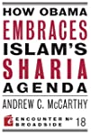 How Obama Embraces Islam's Sharia Age...