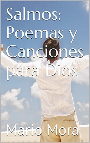 Salmos: Poemas y Canciones para Dios