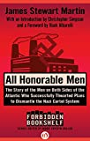 img - for All Honorable Men: The Story of the Men on Both Sides of the Atlantic Who Successfully Thwarted Plans to Dismantle the Nazi Cartel System (Forbidden Bookshelf) book / textbook / text book