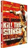 Kill The Gringo (Get The Gringo)