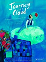 Journey on the clouds : A children's book inspired by chagall