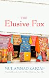 Image of The Elusive Fox (Middle East Literature In Translation)