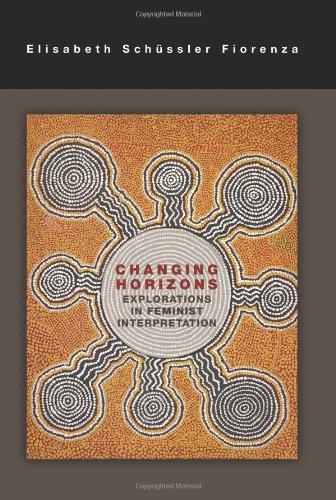 Changing Horizons: Explorations of Feminist Interpretation