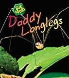 Daddy Longlegs (Bug Books (2nd Edition))