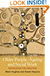 Older People, Ageing and Social Work:...