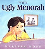 The Ugly Menorah (0374480478) by Moss, Marissa
