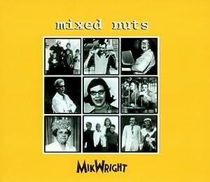 Mixed Nuts Ltd. MikWright