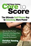 Golf Fitness Training: Core to Score