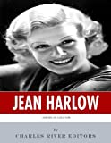 American Legends: The Life of Jean Harlow (English Edition)
