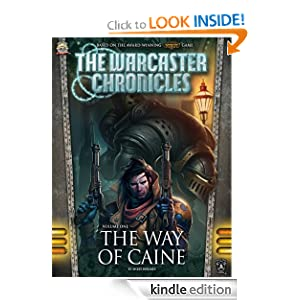 The Way of Caine (The Warcaster Chronicles) - Miles Holmes